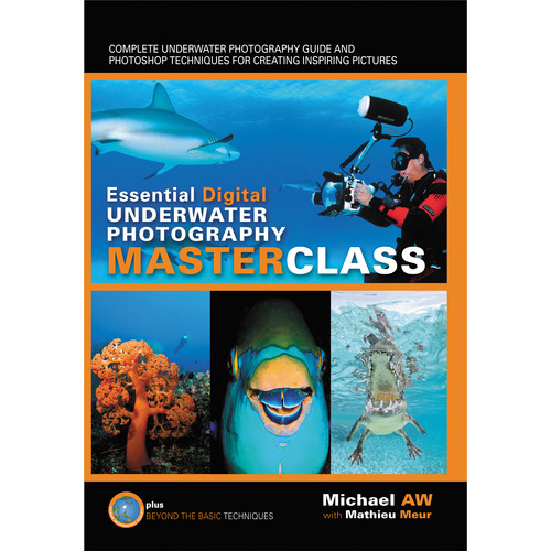 Ocean Geographic Essential Guide to Digital Underwater Photography DIGI e231998